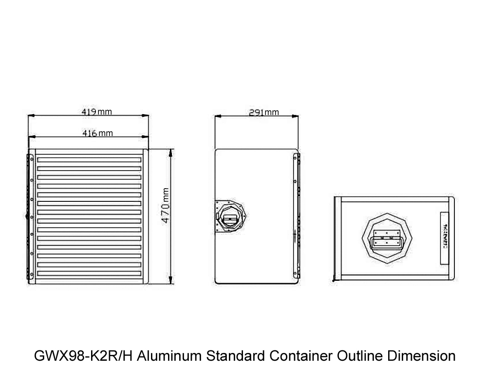 GWX98-K2R-H Aluminum Standard Container Outline Dimension